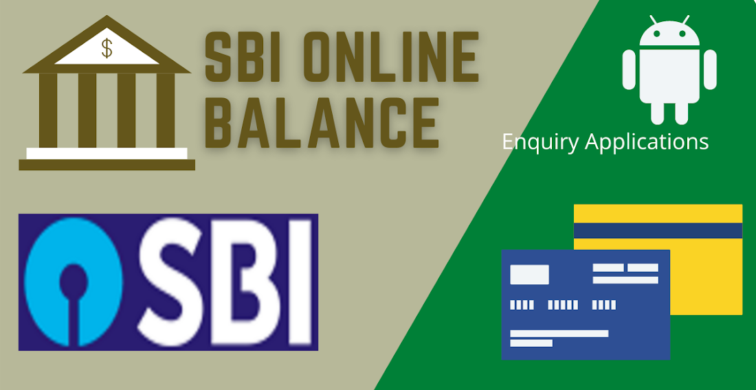 SBI Online Balance Enquiry Applications
