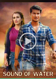 Sound Of Water 2019 New South Indian Movie Download   Sound Of Water (2019)