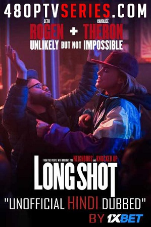 Download Long Shot (2019) 1GB Full Hindi Dubbed Movie Download 720p Bluray Free Watch Online Full Movie Download Worldfree4u 9xmovies