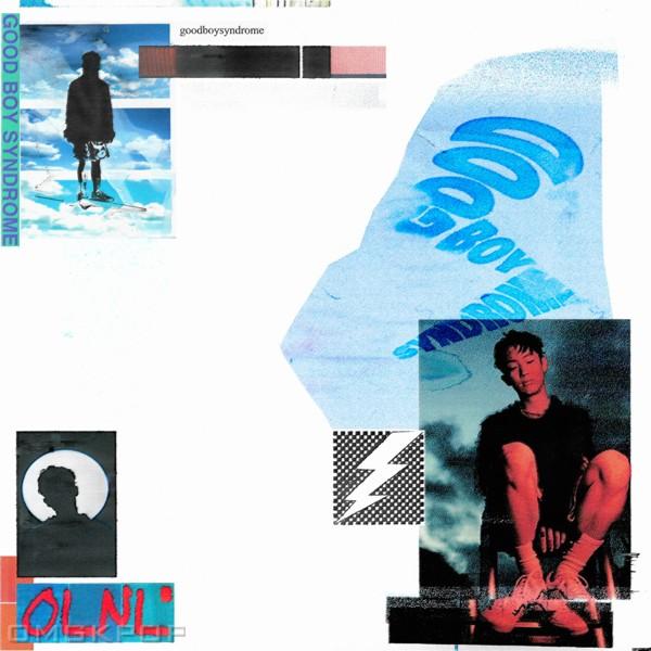 OLNL – GOOD BOY SYNDROME – EP
