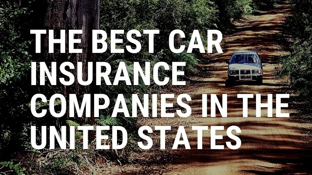 The best Car Insurance Companies in The United States