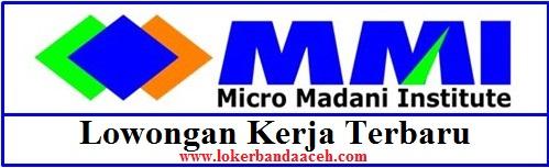 Lowongan Kerja di PT Micro Madani Institute