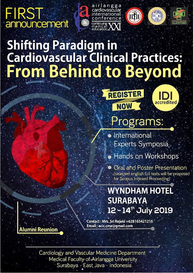 Airlangga Cardiovascular International Conference - Continuing Medical Education XXI (ACIC-CME XXI) July 12th-14th, 2019
