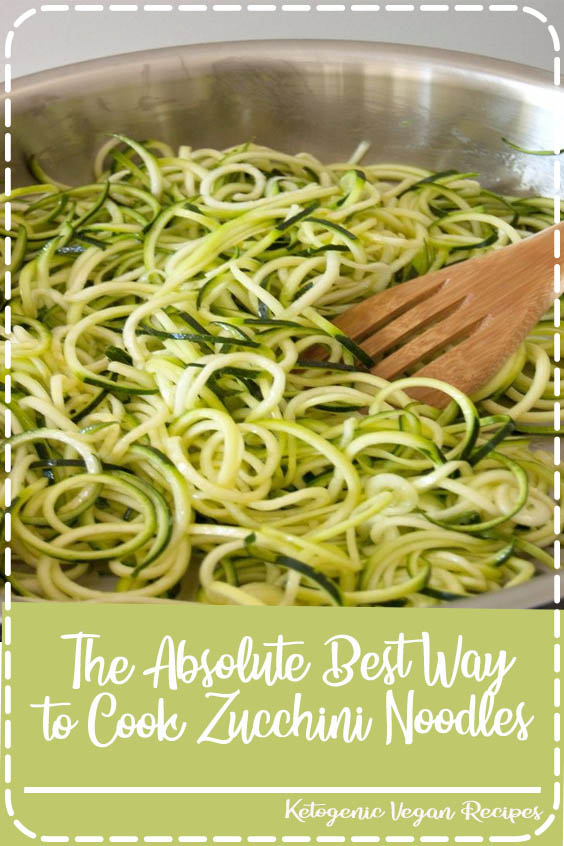 The Absolute Best Way to Cook Zucchini Noodles The Absolute Best Way to Cook Zucchini Noodles