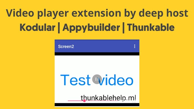 Video Player Extension Aix file for Kodular | Appybuilder | Thunkable