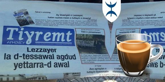 صدور أول جريدة ناطقة باللغة الأمازيغية بالجزائر  تيغرمت