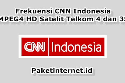 √ Update Frekuensi CNN Indonesia Terbaru Januari 2020 MPEG4 HD Mhz
