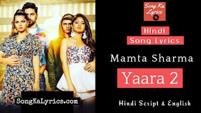 yaara-2-lyrics-mamta-sharma
