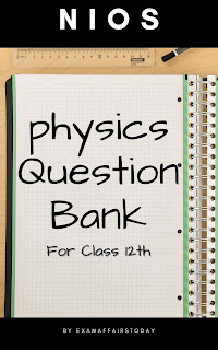 Download NIOS Physics (312) Question Bank