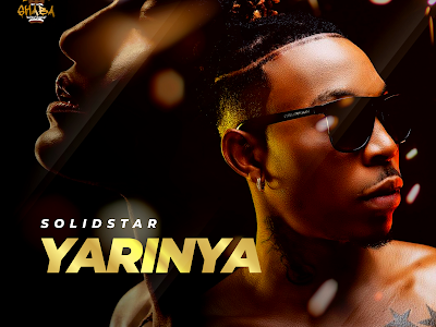 AUDIO & VIDEO: Solidstar - Yarinya