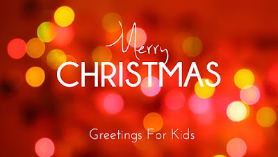 Merry Christmas Greetings for Kids