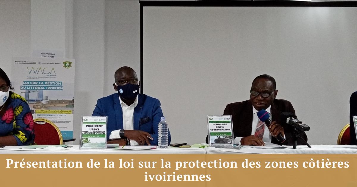 Présentation de la loi sur la protection des zones côtières ivoiriennes