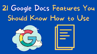 21 Google Docs Features You Should Know How to Use