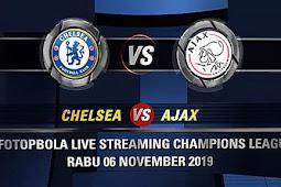Live Streaming Chelsea vs Ajax Pada 6 November 2019