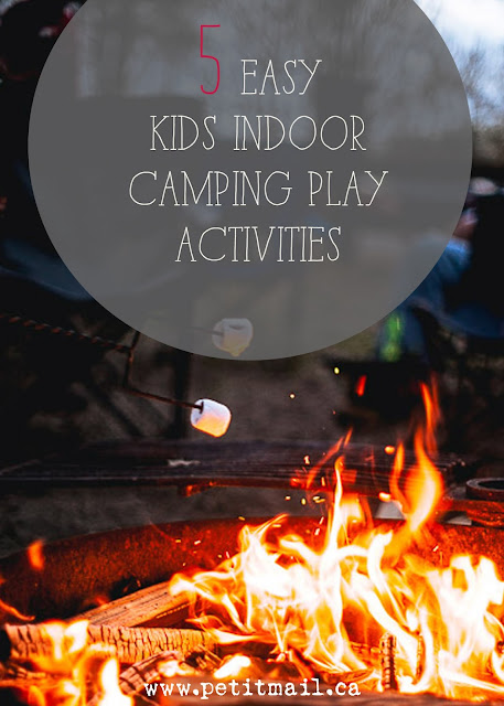 5 Easy Indoor Camping Play Activities