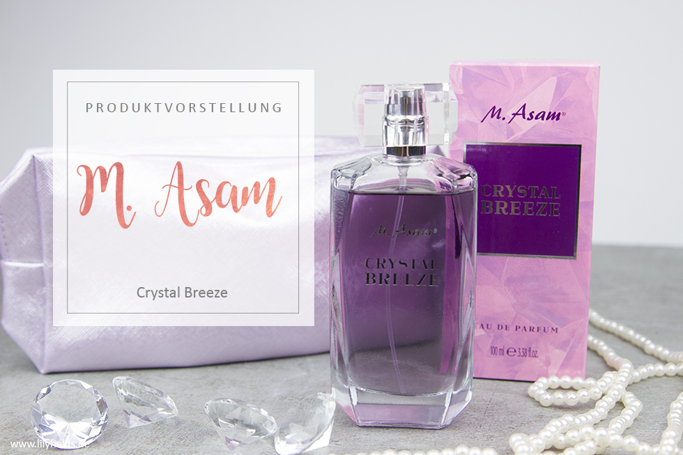 M. Asam - Crystal Breeze Eau de Parfum - Review