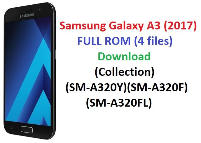 Samsung Galaxy A3 (2017) FULL ROM (4 files) Download (PDA,AP,MODEM