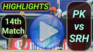 PK vs SRH 14th Match 2021