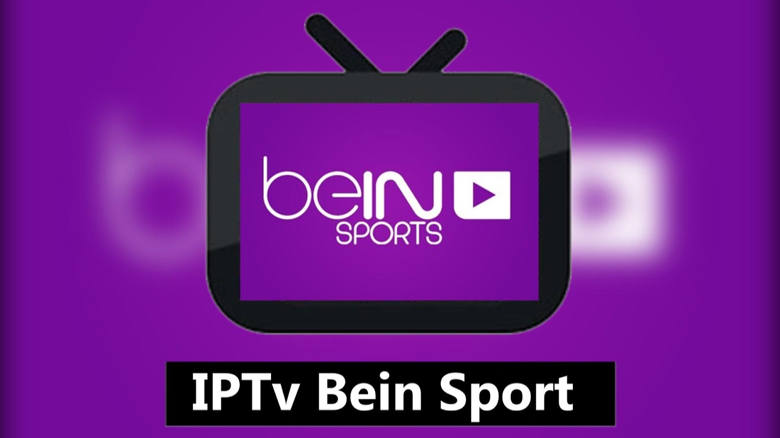 IPTv Free IPTv Bein Sport IPTv M3u 08-09-2019