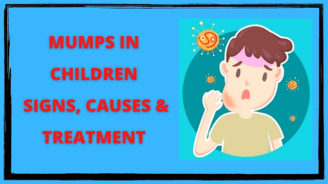 Definition of Mumps and Mumps in Children   Mumps Treatment for Child.