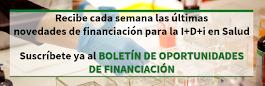 BOLETÍN de OPORTUNIDADES de FINANCIACIÓN para la I+D+i en Salud