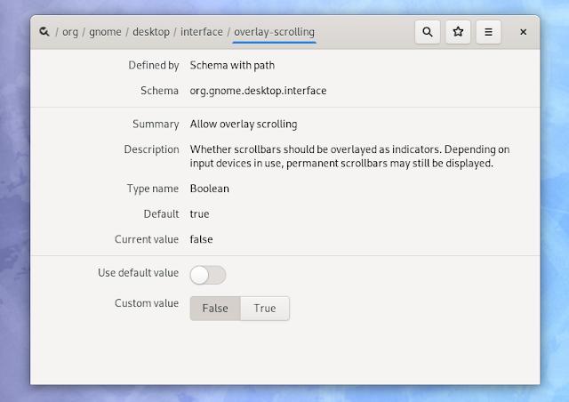 Gnome 3.34 Dconf Editor overlay scrollbars settings