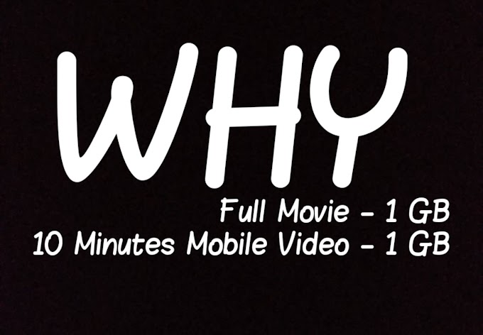 [WHY] Full Movie - 1 GB = 10 Minutes Of Mobile Video - 1 GB