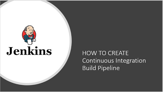 Jenkins Pipeline: Continuous Integration Build Pipeline