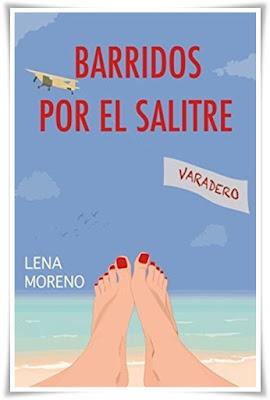 Barridos por el salitre de Lena Moreno