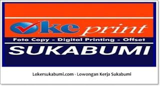 Lowongan Kerja Oke Print Sukabumi Terbaru