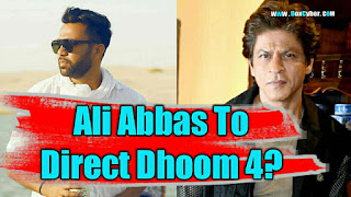 ali abbas zafar to direct dhoom 4, srk next film