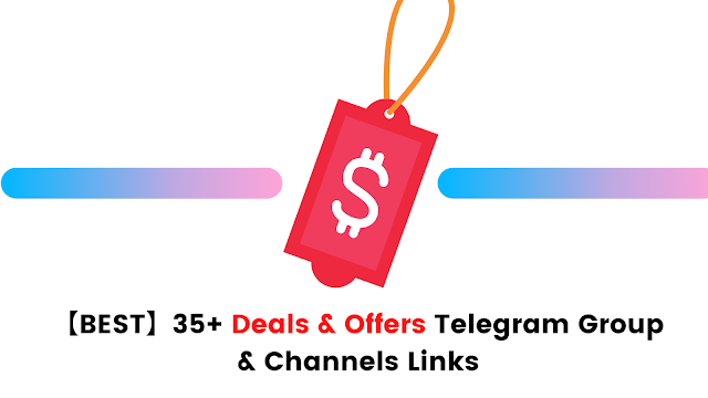 Deals and Offers Telegram Group & Channels
