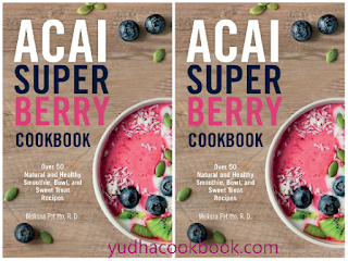 download cooking ebook Acai Super Berry Cookbook
