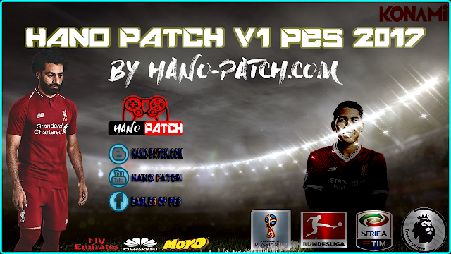 PES 2017 Hano Patch V1 - Released 28-4-2018 By Hano Patch