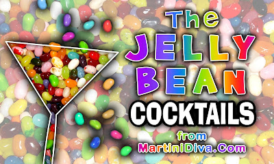 Jelly Bean Cocktails