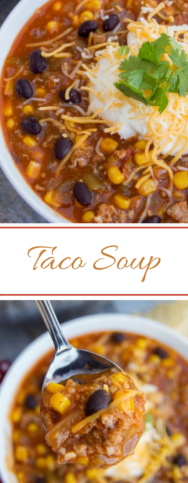 Taco Soup #winter #soup