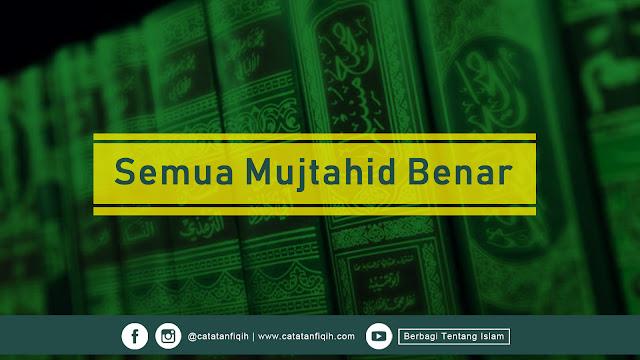 Semua Mujtahid Benar