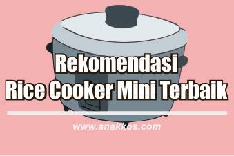 11 Rice Cooker Mini Yang Terbaik