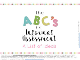 Are you bored with the usual informal assessments such as ticket-out-the-door?  Why not check out this compiled list of different types of formative assessments you can do!