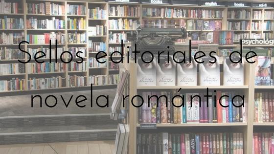 sellos editoriales de novela romántica