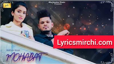 MOHABAT Song Lyrics   SUCHA YAAR   Latest Punjabi Sad Song 2020