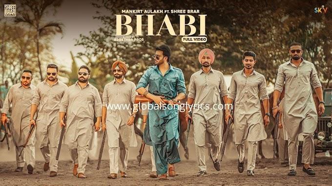 Song Lyrics: Babhi | Mankirt Aulakh Ft Shree Brar | Avvy Sra | Sky Digital | Latest Punjabi Song 2020 |