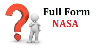 nasa full form, nasa full form in hindi, nasa ki full form kya hoti hai, what is full form of nasa, what is nasa