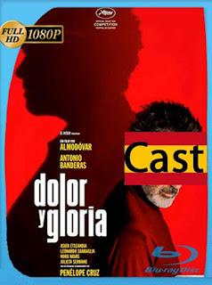 Dolor Y Gloria [2019] HD [1080p] Castellano [GoogleDrive] SilvestreHD