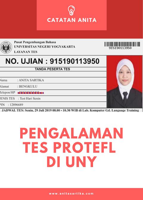Pengalaman Tes ProTEFL di UNY