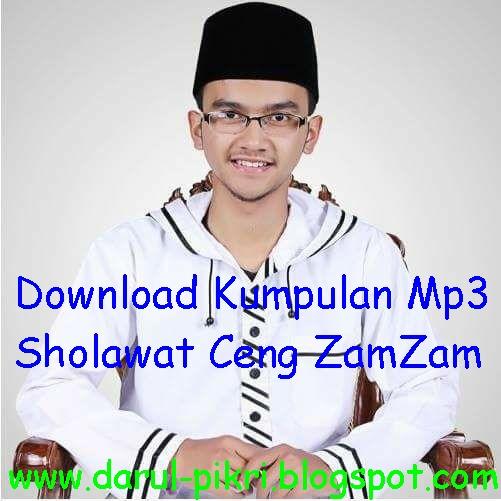 Download Dj Akimilaku 2018 Terbaru: Download Kumpulan Mp3 Sholawat Ceng ZamZam