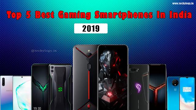 Top 5 Best Gaming Smartphones 2019 In India