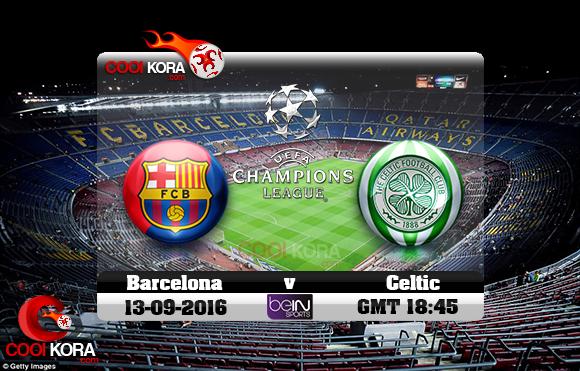 مشاهدة مباراة برشلونة وسيلتك اليوم 13-9-2016 في دوري أبطال أوروبا