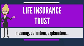 Life After Life Insurance Trust