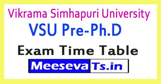 Vikrama Simhapuri University VSU Pre-Ph.D Exam Time Table 2018
